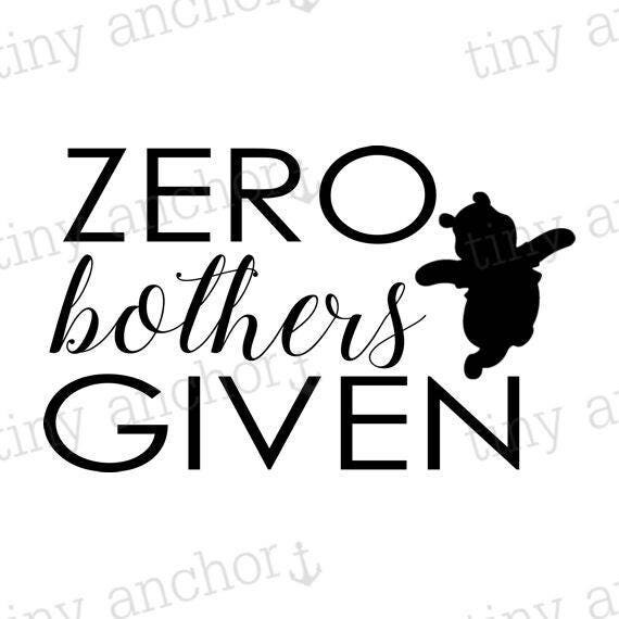 Printable Zero Bothers Given Winnie the Pooh Inspired Iron