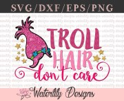 troll hair don't care svg dxf cut