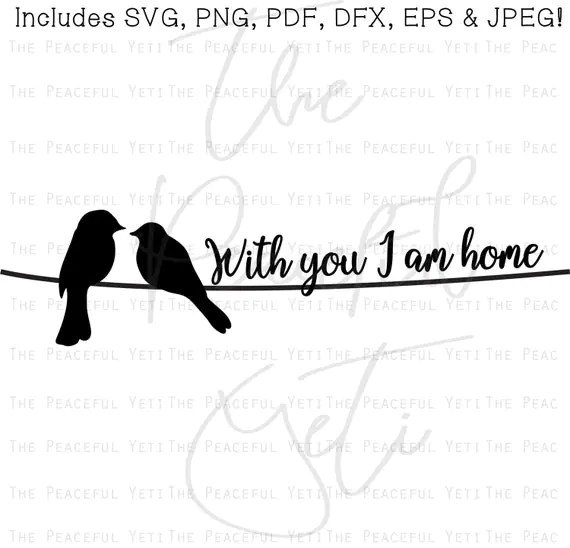 Download Birds on a Wire SVG - With You I Am Home - Instant ...