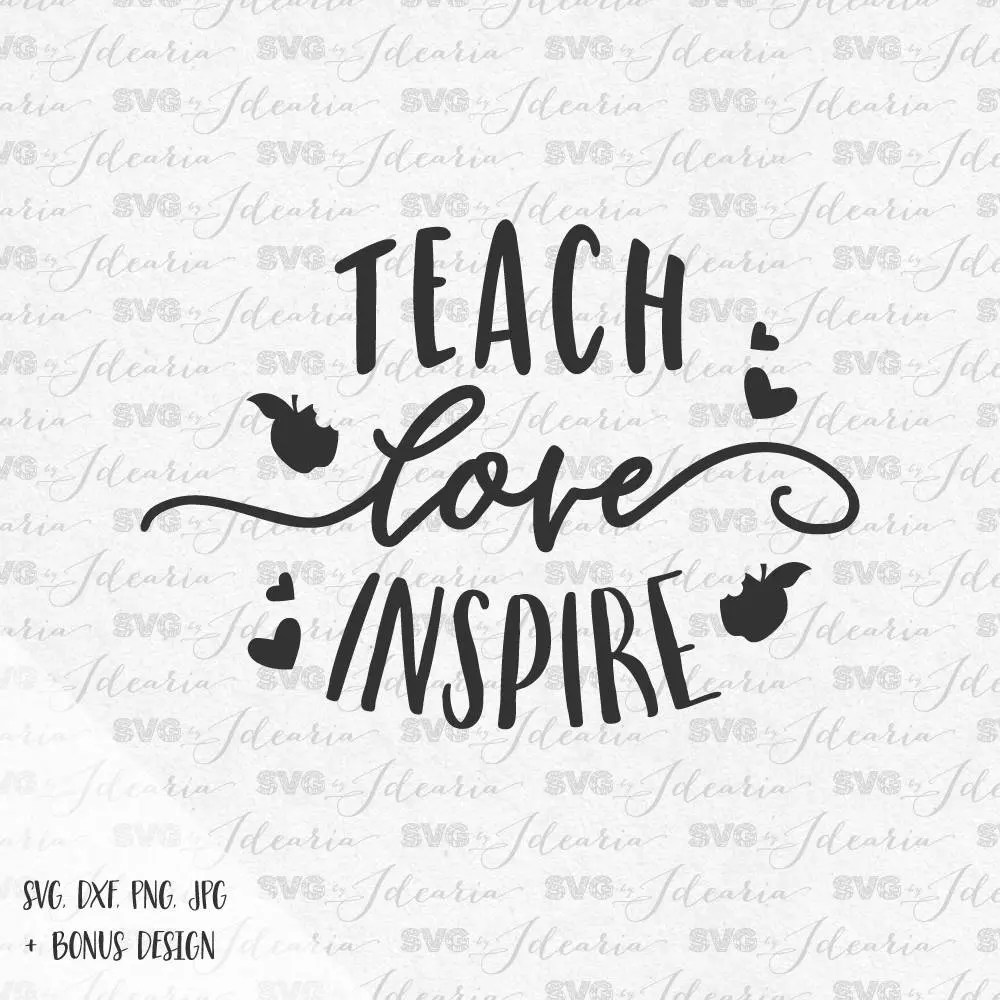 Download Teach Love Inspire Svg teacher svg apple svg school svg