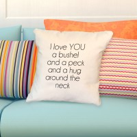 Pillow: I love you a bushel and a peck