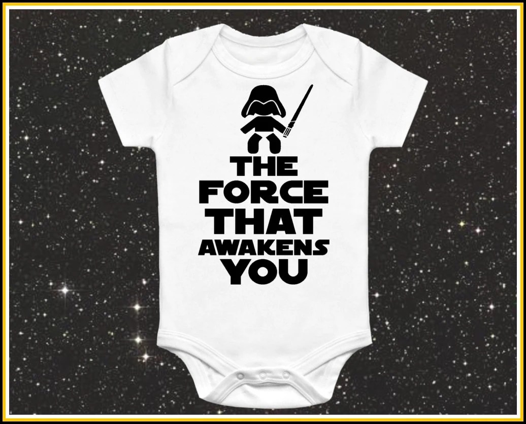 The Force That Awakens You Baby Onesie Cute Funny Star Wars
