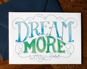 Dream More - Card