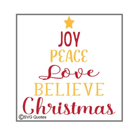 Download Joy Peace Love Believe Christmas SVG DXF EPS Cutting File ...