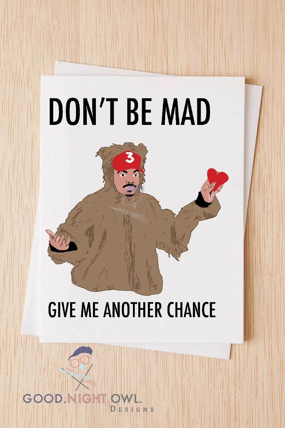 Chance The Rapper Dont Be Mad Card Funny Im Sorry