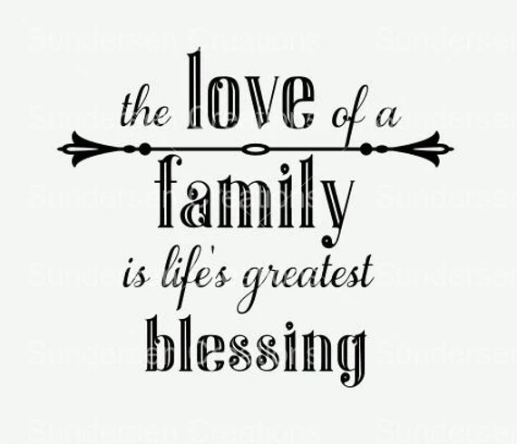 Download The love of a family is life's greatest blessing SVG and