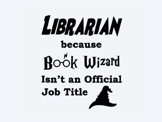 Librarian Book Wizard SVG Cricut SVG Digital Download from
