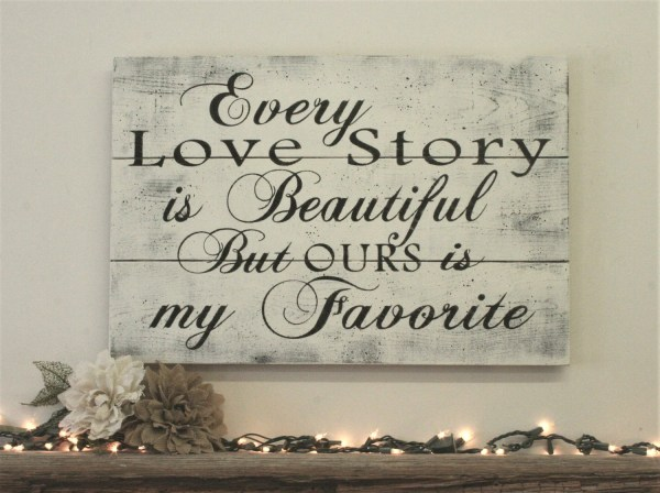 Love Story Sign Pallet Wood Quotes Rusticspacess Year Of Clean Water