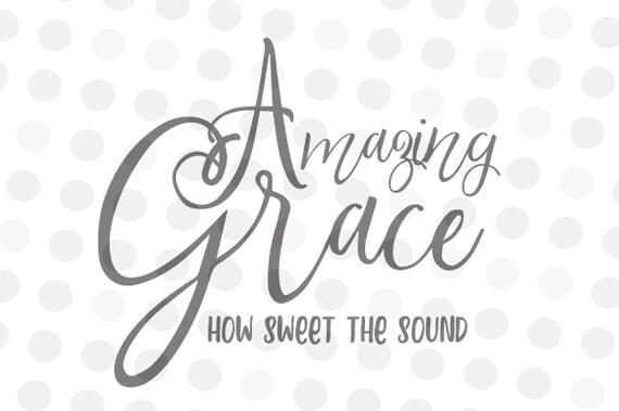 Amazing Grace Svg Memorial SVG Sympathy Svg Angel Svg