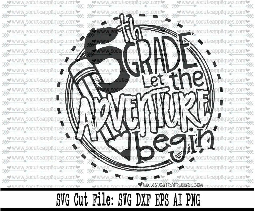 Back to school SVG 5th Grade let the adventure begin 5th
