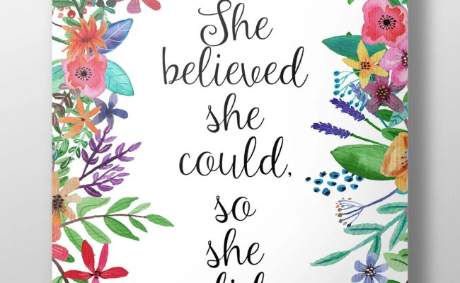 She Believed She Could So She Did Print Typography Floral