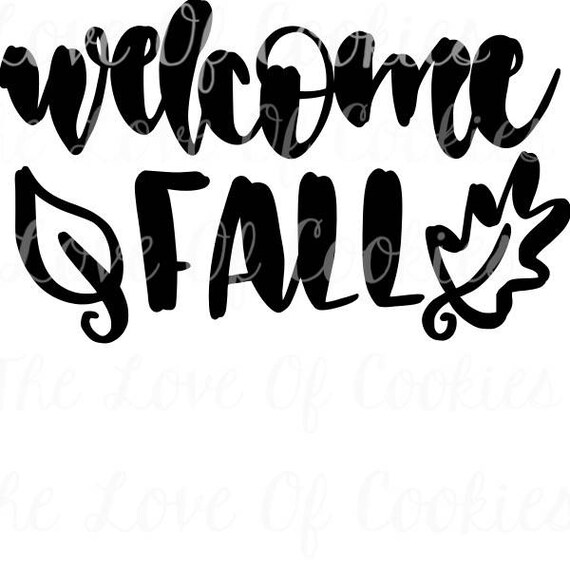 Fall Silk Screen Stencils, Fall autumn sayings cookie