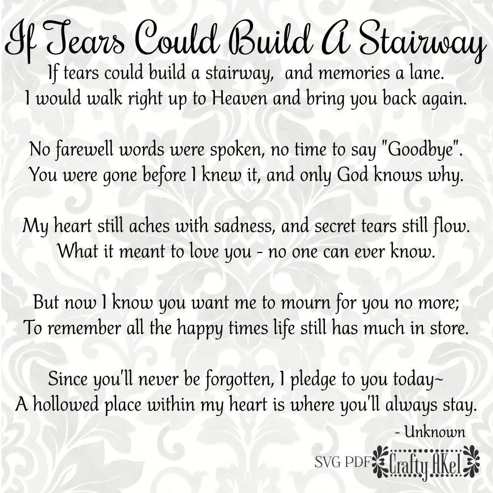Bereavement svg If Tears Could Build A Stairway Mourning