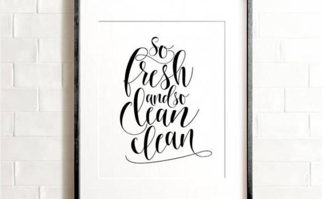 Bathroom Wall Decor Printable Art So Fresh And So Clean