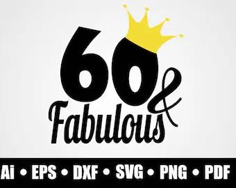 Download 60th birthday svg | Etsy