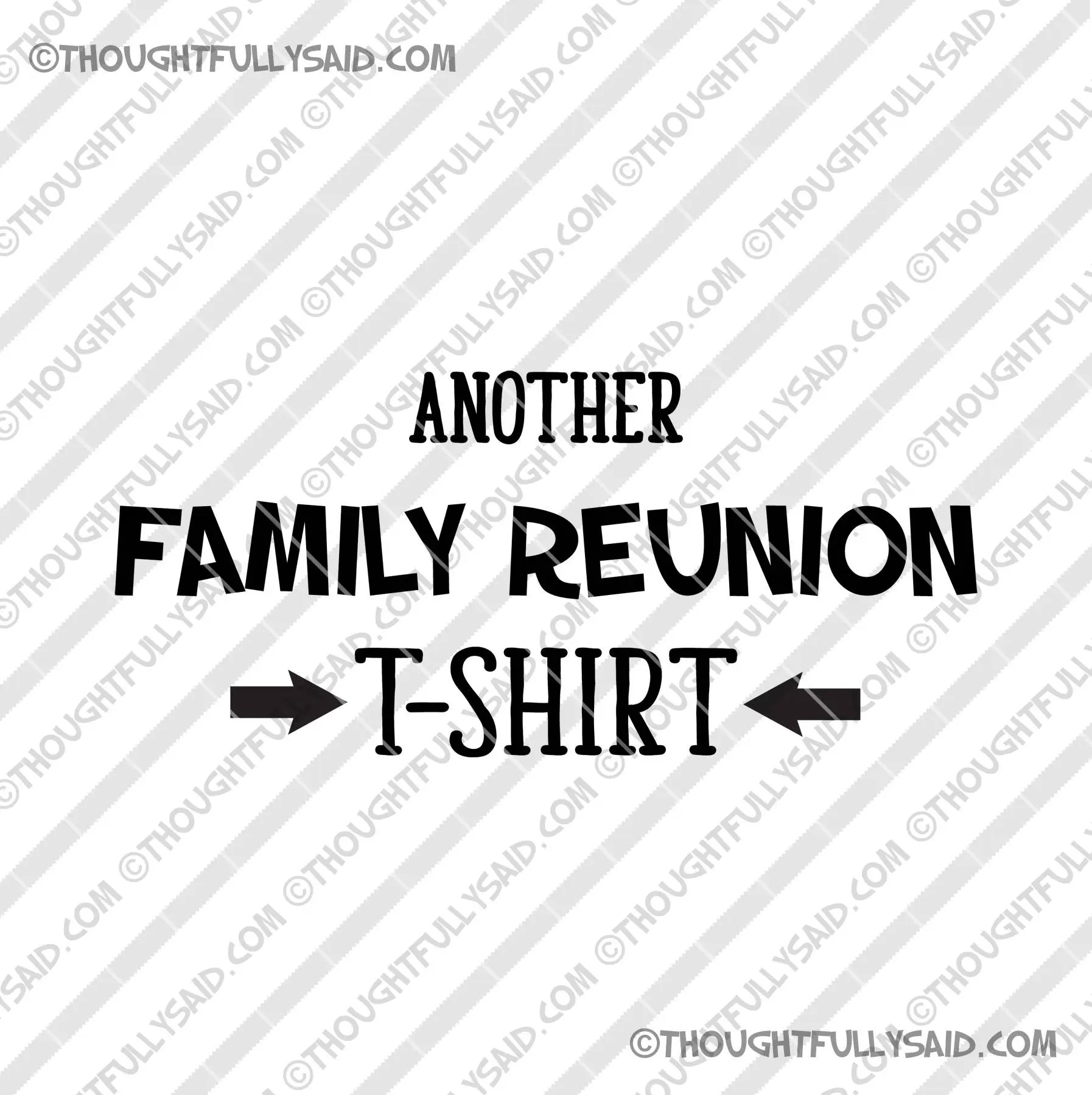 Another Family Reunion T-shirt SVG png dxf eps files for