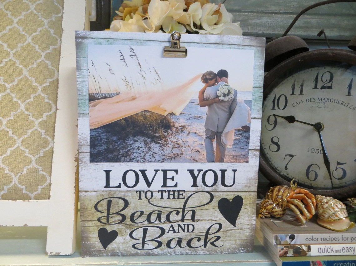 """Download Wood Picture Frame, """"Love You to the Beach and Back ..."""