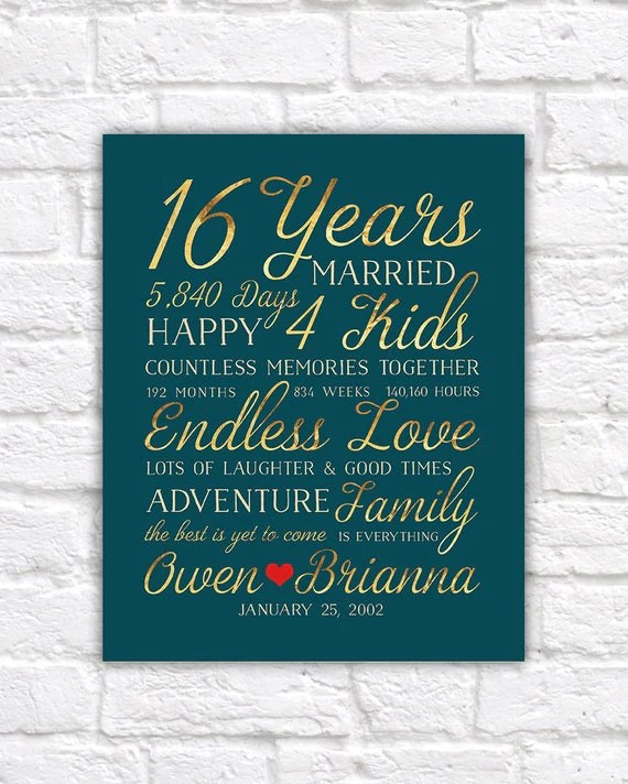 16th Wedding Anniversary Gift Married for 16 Years Gift for