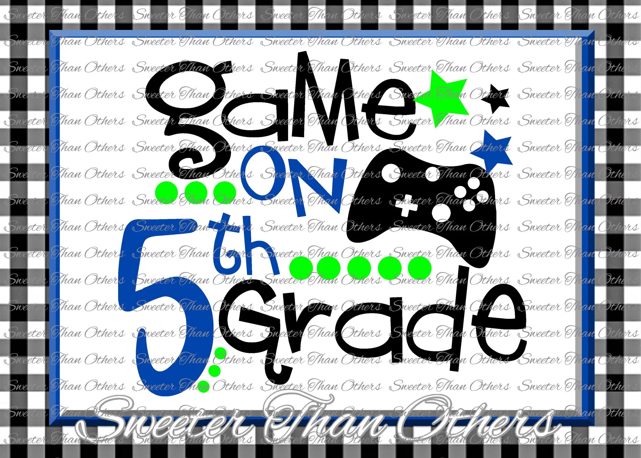 Fifth Grade Svg 5th Grade Game On Cut File First Day Of