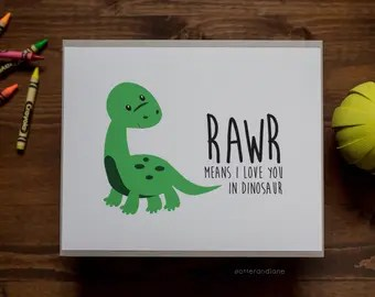 Download RAWR Means I Love You in Dinosaur T-Rex and Triceratops Set