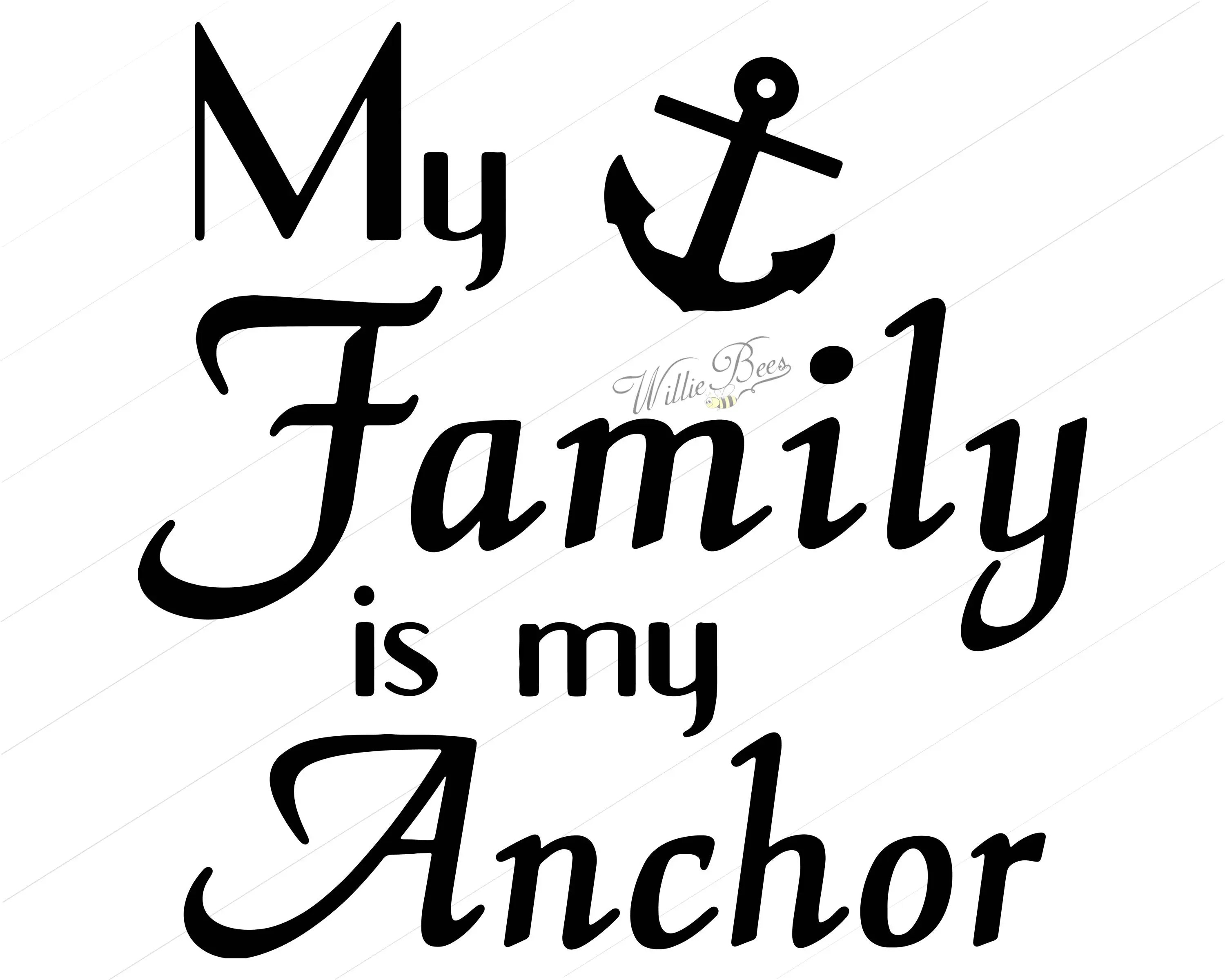 My Family Is My Anchor Anchor SVG Family SVG Cut File