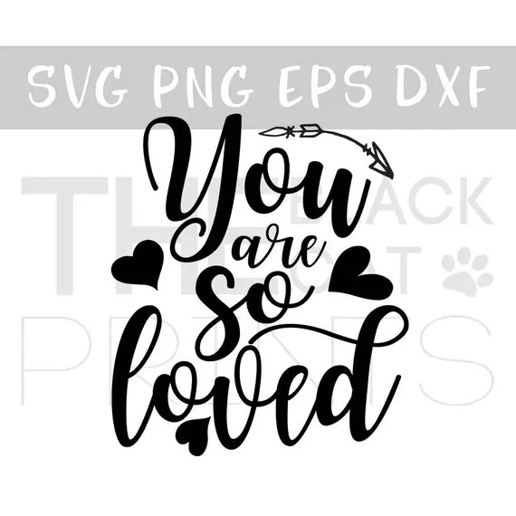 Download You are so loved svg file Cricut DIY svg Cutting file Kids ...