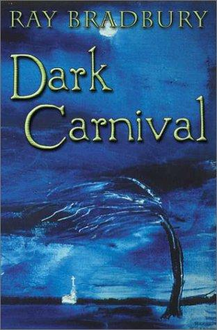 "The cover for the book Dark Carnival, which contains the story ""Homecoming."" Thanks to fantasticfiction.co.uk for the use of this image."