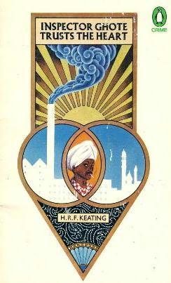 book cover of   Inspector Ghote Trusts the Heart    (Inspector Ghote, book 8)  by  H R F Keating