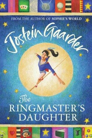 The Ringmaster's Daughter by Jostein Gaarder