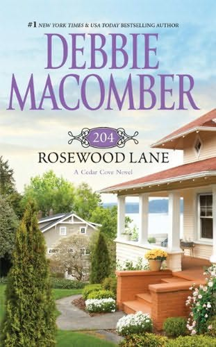 book cover of   204 Rosewood Lane    (Cedar Cove, book 2)  by  Debbie Macomber