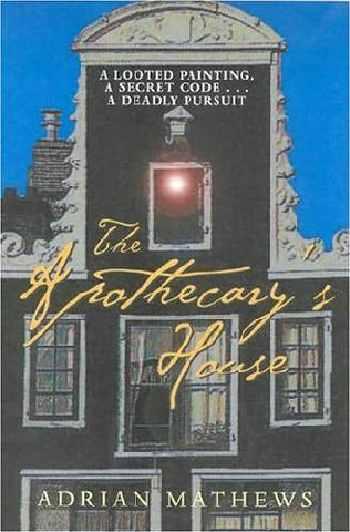 book cover of   The Apothecary's House   by  Adrian Mathews