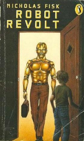 book cover of   Robot Revolt   by  Nicholas Fisk