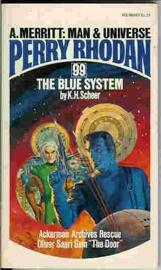 book cover of   The Blue System    (Perry Rhodan, book 99)  by  K H Scheer