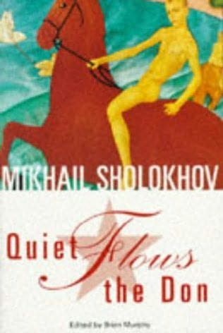 And Quiet Flows The Don (Silent Don) by Mikhail Sholokhov