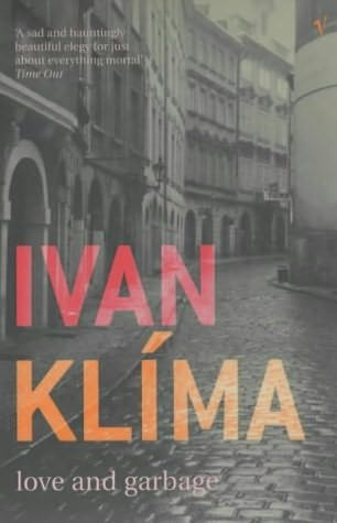 Ivan klima - Love and garbage