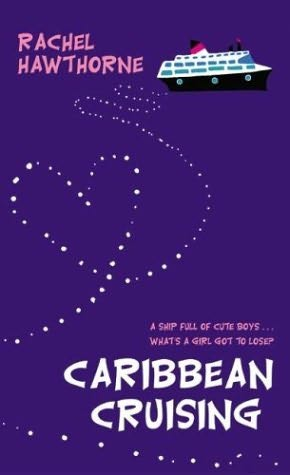 book cover of   Caribbean Cruising   by  Rachel Hawthorne