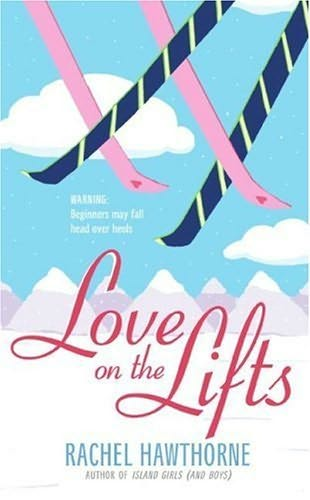 book cover of   Love on the Lifts   by  Rachel Hawthorne