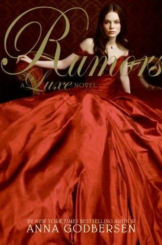 book cover of   Rumors    (Luxe, book 2)  by  Anna Godbersen
