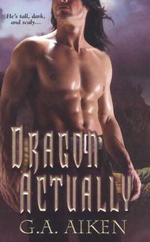book cover of   Dragon Actually    (Dragon Kin , book 1)  by  G A Aiken
