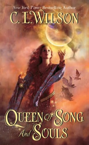book cover of   Queen of Song and Souls    (Tairen Soul, book 4)  by  C L Wilson