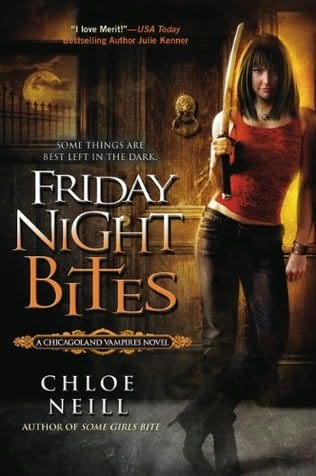 book cover of   Friday Night Bites    (Chicagoland Vampires, book 2)  by  Chloe Neill