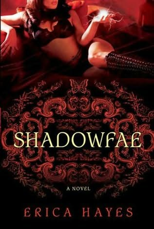 book cover of   Shadowfae    (Shadowfae Chronicles, book 1)  by  Erica Hayes