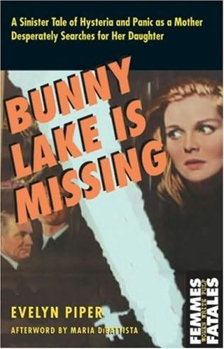 book cover of </p><br /><br /><br /><br /><br /><br /><br /><br /><br /><br /><br /><br /><br /> <p>Bunny Lake Is Missing </p><br /><br /><br /><br /><br /><br /><br /><br /><br /><br /><br /><br /><br /> <p>
