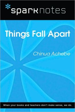 Things Fall Apart SparkNotes Literature Guide Series by