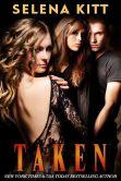 Taken (An Erotic / Erotica BDSM Menage Romance)