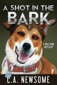 A Shot in the Bark (A Dog Park Mystery)
