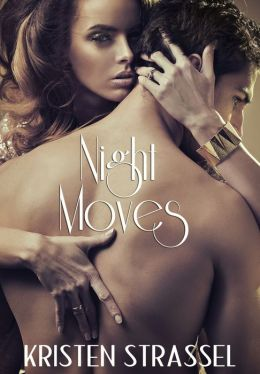 Night Moves (Night Songs Collection, #2)