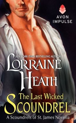 The Last Wicked Scoundrel: A Scoundrels of St. James Novella