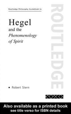 Routledge Philosophy Guidebook to Hegel and the
