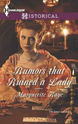 Rumors that Ruined a Lady (Harlequin Historical Series #1161)